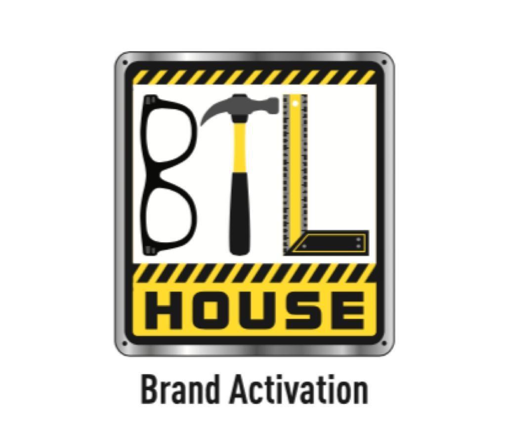BTL House brand Activation